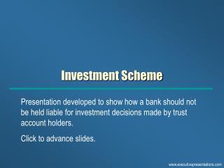Investment Scheme
