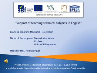 """Support of  teaching technical subjects  in  English """