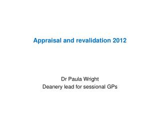 Appraisal and revalidation 2012