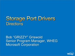 Storage Port Drivers Directions
