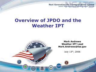 Overview of JPDO and the Weather IPT