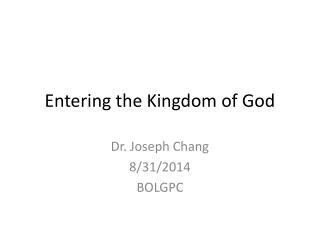 Entering the Kingdom of God