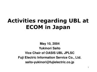 Activities regarding UBL at ECOM in Japan