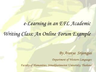 e-Learning in an EFL Academic  Writing Class: An Online Forum Example