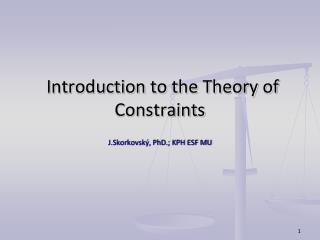 Introduction to the Theory of Constraints