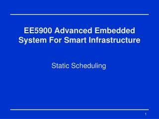 EE5900 Advanced Embedded System For Smart Infrastructure