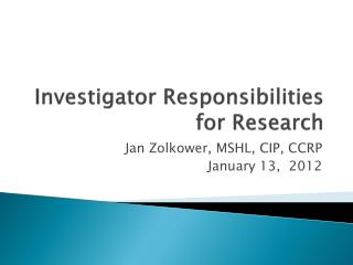 Investigator Responsibilities for Research
