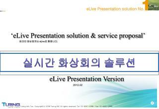 'eLive Presentation solution & service proposal'