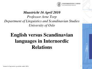 Languages of the Nordic countries – language families Indo-European UralicEskimo-