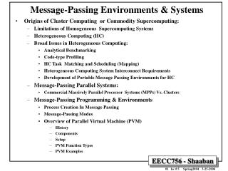 Message-Passing Environments & Systems