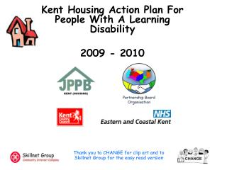 Kent Housing Action Plan For People With A Learning Disability 2009 - 2010
