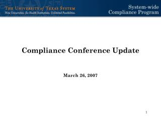 Compliance Conference Update March 26, 2007