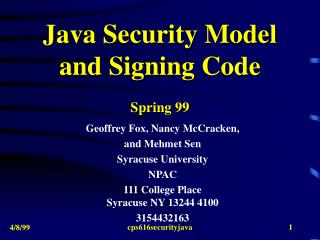 Java Security Model  and Signing Code Spring 99