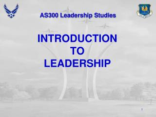 AS300 Leadership Studies