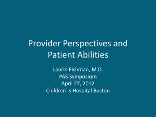 Provider Perspectives and Patient Abilities