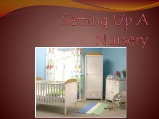Setting Up A  Nursery