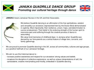 JANUKA QUADRILLE DANCE GROUP Promoting our cultural heritage through dance