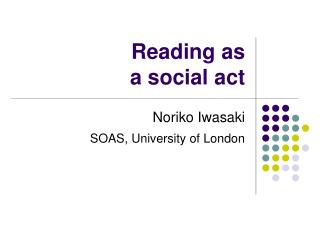 Reading as  a social act