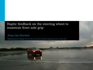 Haptic feedback on the steering wheel to maximize front axle grip