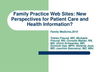 Family Practice Web Sites: New Perspectives for Patient Care and Health Information?