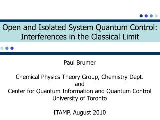 Open and Isolated System Quantum Control: Interferences in the Classical Limit