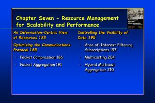 Chapter Seven - Resource Management for Scalability and Performance