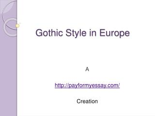 The Gothic Style in Europe
