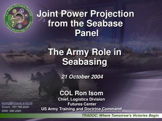 Joint Power Projection from the Seabase  Panel