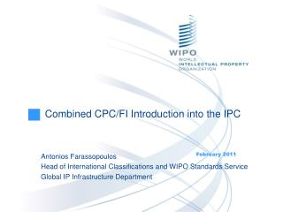 Combined CPC/FI Introduction into the IPC