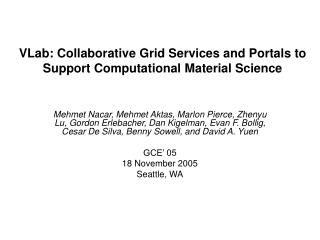 VLab: Collaborative Grid Services and Portals to  Support Computational Material Science