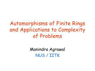 Automorphisms of Finite Rings and Applications to Complexity of Problems