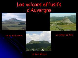 Les volcans effusifs d'Auvergne