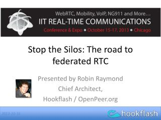 Stop the Silos: The road to federated RTC