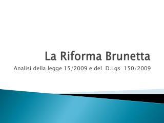 La Riforma Brunetta