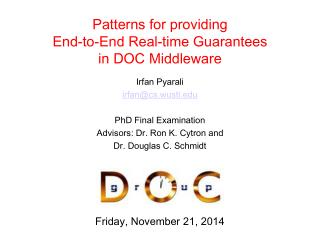 Patterns for providing  End-to-End Real-time Guarantees  in DOC Middleware