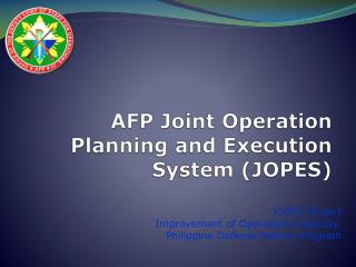 AFP Joint  Operation  Planning and Execution System  (JOPES)