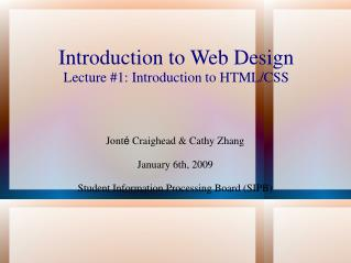 Introduction to Web Design Lecture #1: Introduction to HTML/CSS