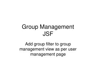Group Management JSF