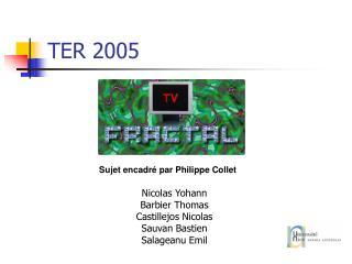 TER 2005