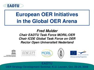 European OER Initiatives in the Global OER Arena