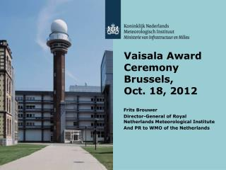 Vaisala Award Ceremony Brussels, Oct. 18, 2012