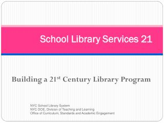 School Library Services 21