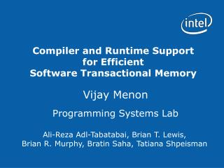 Compiler and Runtime Support for Efficient Software Transactional Memory