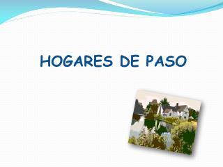 HOGARES DE PASO