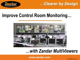 Improve Control Room Monitoring…