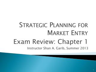 Strategic Planning for Market Entry