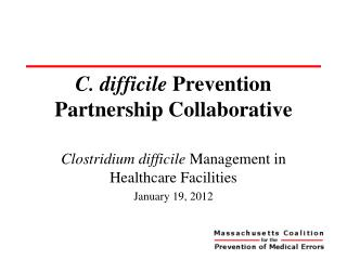 C. difficile Prevention Partnership Collaborative