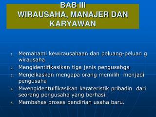 BAB III WIRAUSAHA, MANAJER DAN KARYAWAN