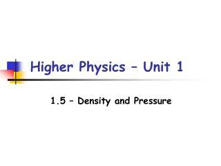 Higher Physics – Unit 1