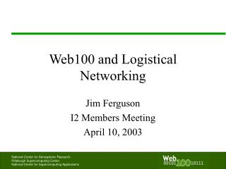 Web100 and Logistical Networking